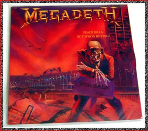 MEGADETH - PEACSELL BUT WHOS BUYING黑胶