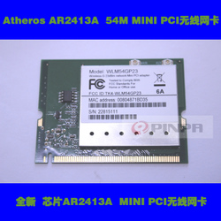 ATHEROS AR2413A  WLM54GP23  MINI PCI 54无线网卡