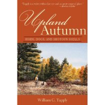 Upland Autumn: Birds, Dogs, and Shotgun Shells/William G. Ta 价格:103.60