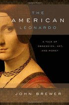 The American Leonardo: A Tale of Obsession, Art and Money [ 价格:207.60