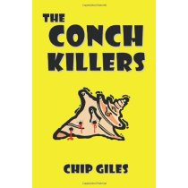 The Conch Killers/Chip Giles/进口原版 价格:70.20