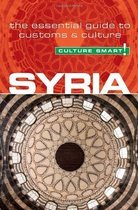 Syria - Culture Smart!: The Essential Guide to Customs & Cul 价格:107.64