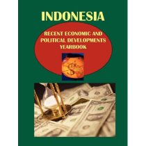 Indonesia Recent Economic and Political Developments Yearboo 价格:1929.72
