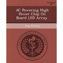 AC Powering High Power Chip on Board Led Array./Feng Weifeng 价格:683.50