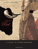 Seeing Red: A Study in Consciousness/Nicholas Humphrey/进口 价格:180.96