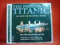 原声 泰坦尼克号 TITANIC the PASSION OF 欧版开封 C9672 价格:8.00