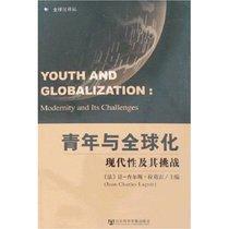 【正版现货】青年全球化:现代性及其挑战 让-查尔斯·拉葛雷 社会 价格:18.00