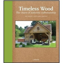 Timeless Wood: Outdoor Living with Style /TineVerdickt/   E 价格:497.10