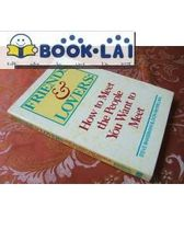 Friends and Lovers: How to Meet&wd 价格:41.50