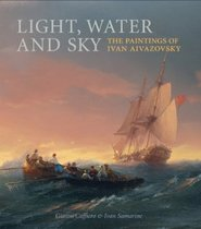 Light, Water and Sky: The Paintings of Ivan Aivazovsky 价格:420.00
