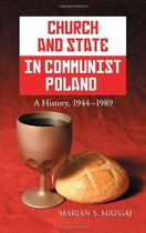 Church and State in Communist Poland A History 1944 1989 价格:6.80