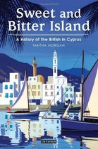 Sweet and Bitter Island  A History of the British in Cyprus 价格:38.00