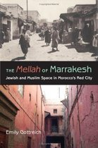 The Mellah of Marrakesh  Jewish and Muslim Space in Morocco 价格:27.00