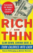 Rich and Thin  How to Slim Down  Shrink Debt  and Turn Calo 价格:29.97