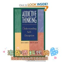Addictive Thinking: Understanding Self-Deception 价格:8.00