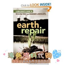 Earth Repair: A Grassroots Guide to Healing Toxic and Da 价格:8.00