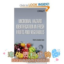 Microbial Hazard Identification in Fresh Fruits and Vege 价格:55.00