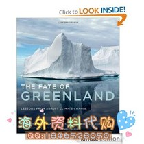 The Fate of Greenland: Lessons from Abrupt Climate Chang 价格:8.00