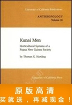Kunai Men: Horticultural Systems of a Papua New Guinea Socie 价格:7.50