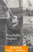 Starlight Nights: The Adventures of a Star-Gazer-Leslie C. P 价格:7.50