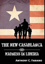 【预订】The New Casablanca - Madness in Liberia 价格:336.00