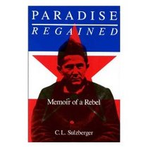 【预订】Paradise Regained: Memoir of a Rebel 价格:340.00