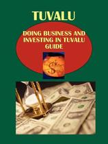 【预订】Doing Business and Investing in Tuvalu Guide 价格:1542.00