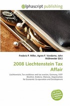 【预订】2008 Liechtenstein Tax Affair 价格:675.00