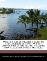 【预订】Missing Birds of Paradise: A Guide to Endemic Birds 价格:190.00