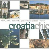 正版包邮Croatia Chic (Chic Collection) /Francoi【三冠书城】 价格:130.30