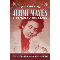 The Amazing Jimmi Mayes: Sideman to the Stars /Jimmi M 价格:199.68