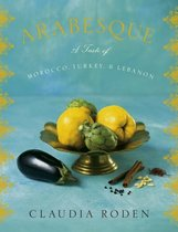 Arabesque: A Taste of Morocco, Turkey, and Lebanon /Cl 价格:201.60