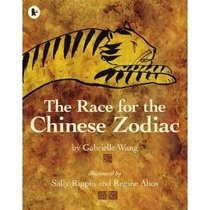 Race for the Chinese Zodiac by Gabrielle Wang十二生肖传说 价格:85.00