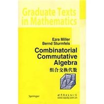 正版/组合交换代数/(美),米勒,|b|Miller,(E.)/泽润图书 价格:41.80