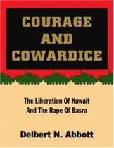 正品 Courage and Cowardice: The Liberation Of Kuwait And 价格:140.00