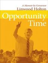 正版 Opportunity Time: Linwood Holton: 价格:350.00