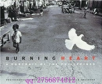 正品Burning Heart: A Portrait of the Philippines 价格:743.00