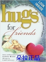 正品Hugs for Friends: Stories Sayings and Scriptures to En 价格:93.00