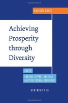 Achieving Prosperity Through Diversity: How to Embrace, Supp 价格:172.90