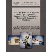 103 Park Ave Co V. Exchange Buffet Corporation U.S. Supreme 价格:360.00