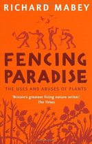 Fencing Paradise: The Uses and Abuses of Plants/Richard Mabe 价格:128.40