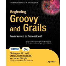 Beginning Groovy and Grails: From Novice to Professional/Chr 价格:371.28