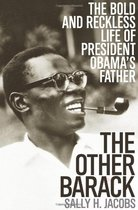The Other Barack: The Bold and Reckless Life of President Ob 价格:199.20