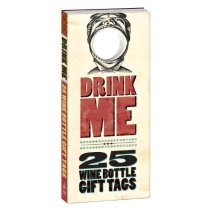 Drink Me!: 25 Wine Bottle Gift Tags /Potter Style/进口 价格:51.60