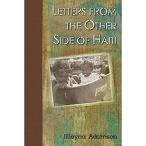 Letters from the Other Side of Haiti: A Long Way Down/Jillay 价格:69.70