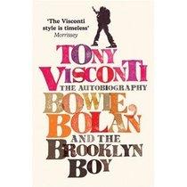 天猫正版:Tony Visconti: The Autobiography: Bowie Bolan and 价格:61.00