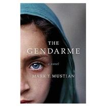 The Gendarme /MarkT.Mustian/   Amy Einhorn Books/Putnam 价格:184.50