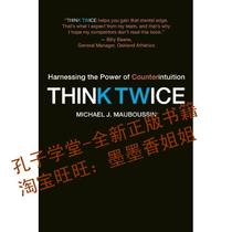 Think Twice/Michael J. Mauboussin/正版书籍 价格:97.80