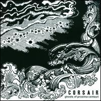 Corsair - Ghosts of Proxima 美订CD 价格:106.00