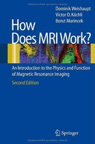 How does MRI work An Introduction to the Physics and Func 价格:6.80